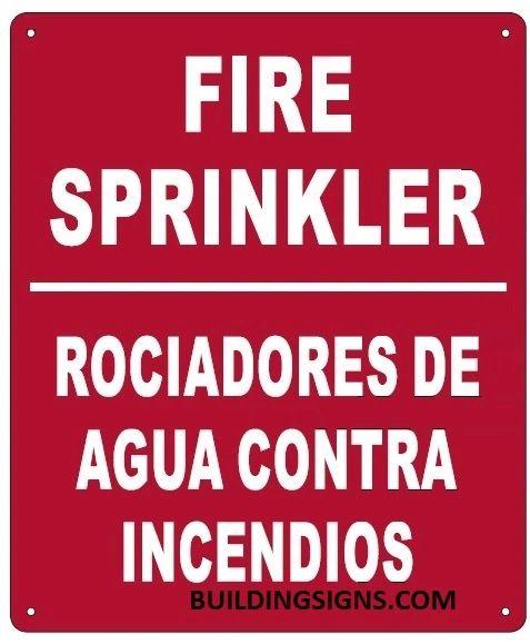 FIRE SPRINKLER SIGN - ROCIADORES DE AGUA CONTRA INCENDIOS SIGN (ALUMINUM SIGNS 12X10)