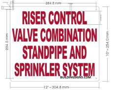 RISER CONTROL VALVE COMBINATION STANDPIPE AND SPRINKLER SYSTEM SIGN (ALUMINUM SIGNS 10X12)