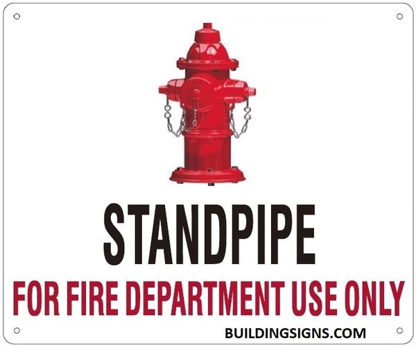 STANDPIPE FOR FIRE DEPARTMENT USE ONLY SIGN (ALUMINUM SIGNS 10X12)