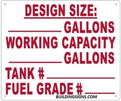 TANK WORKING CAPACITY SIGN (ALUMINUM SIGNS 10X12)