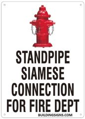 STANDPIPE SIAMESE CONNECTION FOR FIRE DEPARTMENT SIGN (ALUMINUM SIGNS 14x10)