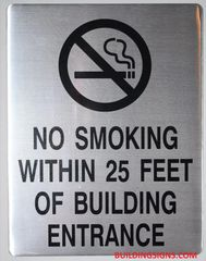 NO SMOKING WITHIN 25 FEET OF BUILDING ENTRANCE SIGN (ALUMINUM SIGNS 11X8.5)