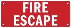 FIRE ESCAPE SIGN (ALUMINUM SIGNS 3X8)