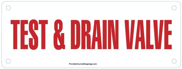TEST AND DRAIN VALVE SIGN (ALUMINUM SIGNS 3X8)