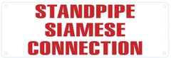 STANDPIPE SIAMESE CONNECTION SIGN (ALUMINUM SIGNS 4X12)