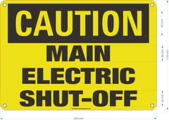 CAUTION MAIN ELECTRIC SHUT-OFF SIGN (Aluminum Signs 7X10)