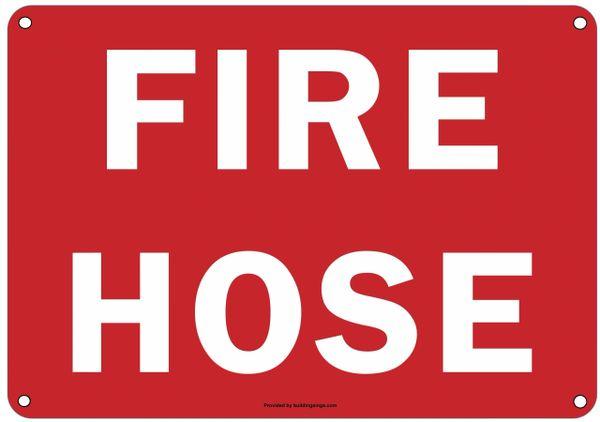 FIRE HOSE SIGN (ALUMINUM SIGNS 7X10)