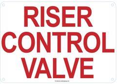 RISER CONTROL VALVE SIGN (ALUMINUM SIGNS 7X10)