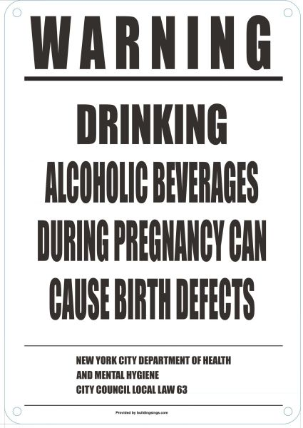 CONSUMER ADVISORY REGARDING THE DRINKING OF ALCOHOL DURING PREGNANCY (ALUMINUM SIGN 10X7)