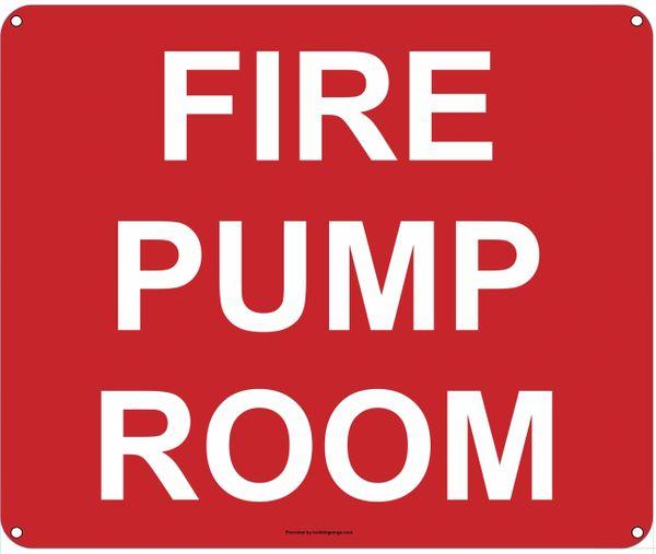 FIRE PUMP ROOM SIGN (ALUMINUM SIGNS 10X12)