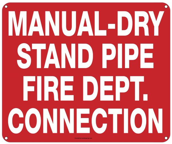 MANUAL-DRY STAND PIPE FIRE DEPARTMENT CONNECTION SIGN (ALUMINUM SIGNS 10X12)
