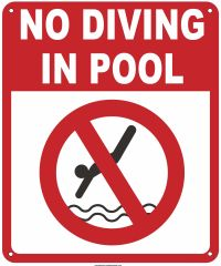 NO DIVING IN POOL SIGN (ALUMINUM SIGNS 12x10)