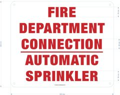 FIRE DEPARTMENT CONNECTION AUTOMATIC SPRINKLER SIGN (ALUMINUM SIGNS 10X12)