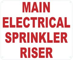 MAIN ELECTRICAL SPRINKLER RISER SIGN (ALUMINUM SIGNS 10X12)