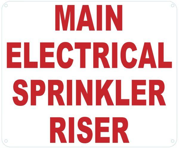 MAIN ELECTRICAL SPRINKLER RISER SIGN (ALUMINUM SIGNS 10X12)