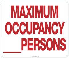 MAXIMUM OCCUPANCY _ PERSONS SIGN (ALUMINUM SIGNS 10X12)