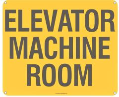 ELEVATOR MACHINE ROOM SIGN (ALUMINUM SIGNS 10X12)