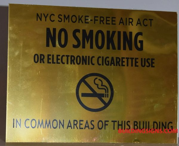 "NYC Smoke free Act Sign ""No Smoking or Electronic cigarette Use"" (ALUMINUM SIGNS 8.5x11, GOLD ALUMINUM BACKGROUND)"