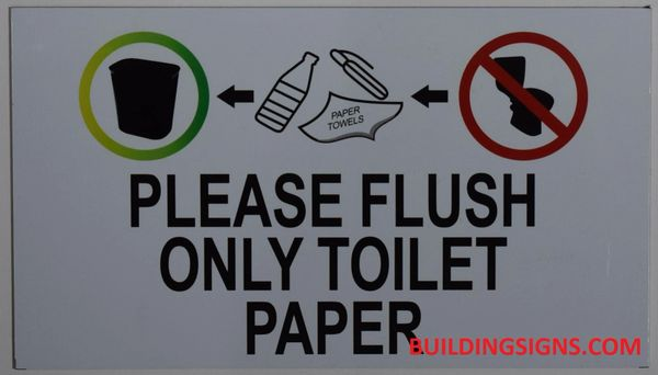 PLEASE FLUSH ONLY TOILET PAPER SIGN- PURE WHITE (ALUMINUM SIGNS 4X7)