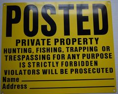 Posted Private Property No Hunting Fishing Trapping Sign (Aluminium, Yellow, 10X12)
