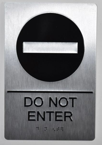 DO NOT ENTER SIGN- BRAILLE (ALUMINUM SIGNS 9x6)