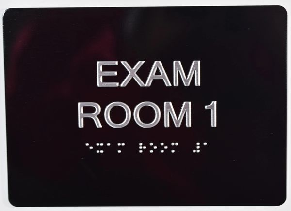 EXAM ROOM 1 SIGN - BLACK- BRAILLE (ALUMINUM SIGNS 5X7)