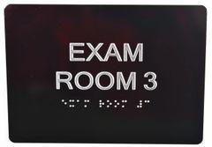 EXAM ROOM 3 SIGN - BLACK- BRAILLE (ALUMINUM SIGNS 5X7)