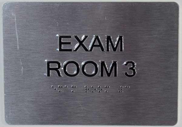 EXAM ROOM 3 SIGN - SILVER- BRAILLE (ALUMINUM SIGNS 5X7)