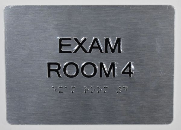 EXAM ROOM 4 SIGN - SILVER- BRAILLE (ALUMINUM SIGNS 5X7)