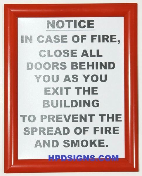 NOTICE CLOSE DOOR WHEN ESCAPING FIRE- (RED FRAME, ALUMINUM 8.5 x 11)