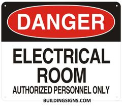 DANGER ELECTRICAL ROOM AUTHORIZED PERSONNEL ONLY SIGN (ALUMINUM SIGNS 10X12)