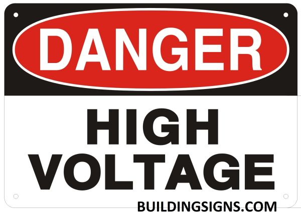 DANGER HIGH VOLTAGE SIGN (ALUMINUM SIGNS 7X10)