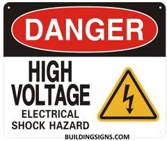 DANGER HIGH VOLTAGE ELECTRICAL SHOCK HAZARD SIGN (ALUMINUM SIGNS 10X12)