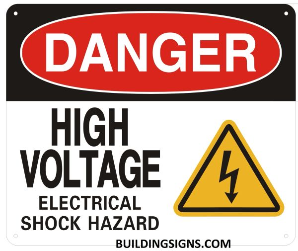 DANGER HIGH VOLTAGE ELECTRICAL SHOCK HAZARD SIGN (ALUMINUM SIGNS 10X12)