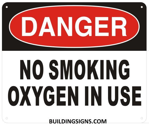 DANGER NO SMOKING OXYGEN IN USE SIGN (ALUMINUM SIGNS 10X12)