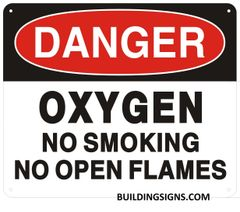 DANGER OXYGEN NO SMOKING NO OPEN FLAMES SIGN (ALUMINUM SIGNS 10X12)