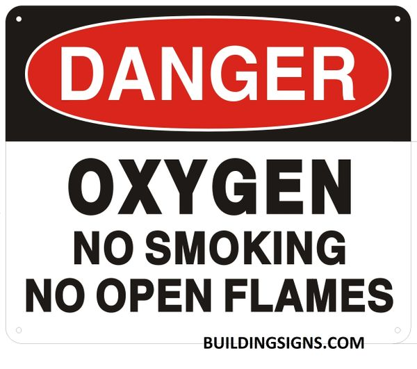 DANGER OXYGEN NO SMOKING NO OPEN FLAMES SIGN (ALUMINUM SIGNS 10X12)