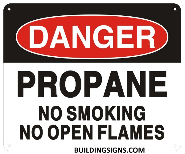 DANGER PROPANE NO SMOKING NO OPEN FLAMES SIGN (ALUMINUM SIGNS 10X12)