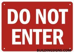 DO NOT ENTER SIGN (ALUMINUM SIGNS 7X10)