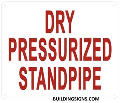 DRY PRESSURIZED STANDPIPE SIGN (ALUMINUM SIGNS 10X12)