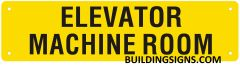 ELEVATOR MACHINE ROOM SIGN (ALUMINUM SIGNS 3X11.75)