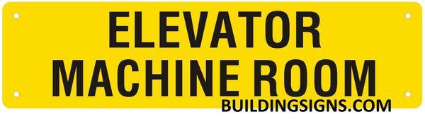 ELEVATOR MACHINE ROOM SIGN (ALUMINUM SIGNS 3X11.75)