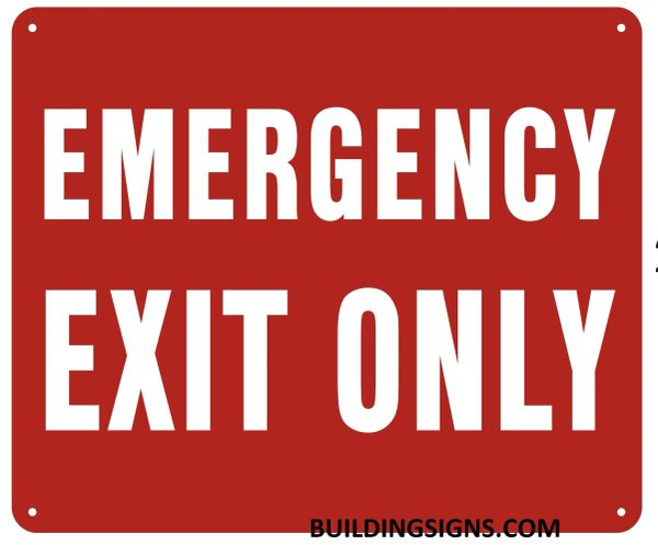 EMERGENCY EXIT ONLY SIGN (ALUMINUM SIGNS 10X12)