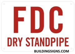 FDC DRY STANDPIPE SIGN- REFLECTIVE !!! (ALUMINUM SIGNS 10X12 )