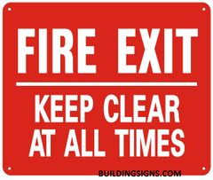 FIRE EXIT KEEP CLEAR AT ALL TIMES SIGN- Reflective !!! (ALUMINUM SIGNS 10X12)