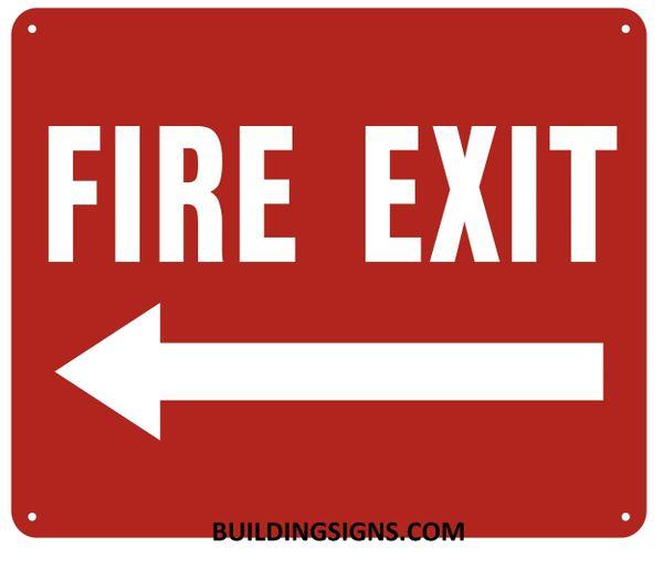 FIRE EXIT LEFT SIGN- REFLECTIVE !!! (ALUMINUM SIGNS 10X12)