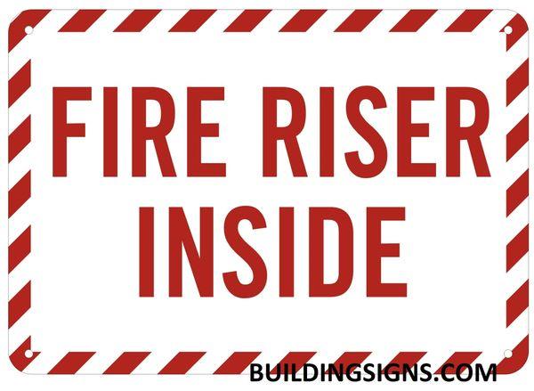 FIRE RISER INSIDE SIGN- Reflective !!! (ALUMINUM SIGNS 7X10)