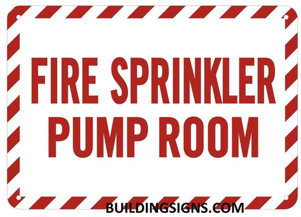 FIRE SPRINKLER PUMP ROOM SIGN (ALUMINUM SIGNS 7X10)