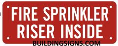 FIRE SPRINKLER RISER INSIDE SIGN- REFLECTIVE !!! (ALUMINUM SIGNS 3X8)