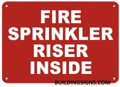 FIRE SPRINKLER RISER INSIDE SIGN- REFLECTIVE !!! (ALUMINUM SIGNS 7X10)